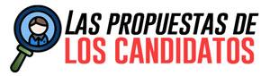 Las propuestas de los candidatos